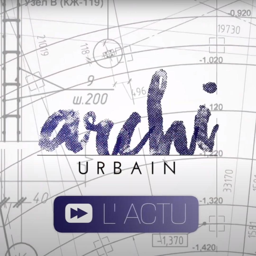 Interview : Archi Urbain pour BX1